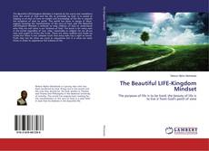 Buchcover von The Beautiful LIFE-Kingdom Mindset