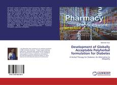 Development of Globally Acceptable Polyherbal formulation for Diabetes的封面