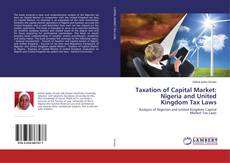 Bookcover of Taxation of Capital Market: Nigeria and United Kingdom Tax Laws