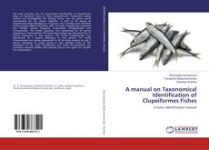 Buchcover von A manual on Taxonomical Identification of Clupeiformes Fishes