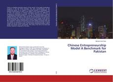 Bookcover of Chinese Entrepreneurship Model A Benchmark for Pakistan