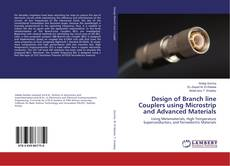 Couverture de Design of Branch line Couplers using Microstrip and Advanced Materials