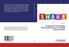 Couverture de Academics' Knowledge Sharing Behaviour in United Arab Emirates