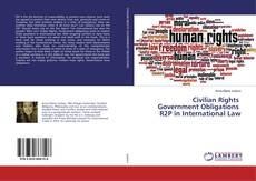 Bookcover of Civilian Rights Government Obligations R2P in International Law