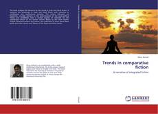 Capa do livro de Trends in comparative fiction