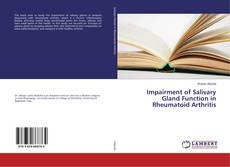 Bookcover of Impairment of Salivary Gland Function in Rheumatoid Arthritis