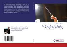 Bookcover of Paul Lavalle: Conductor, Composer, Visionary