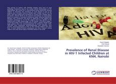 Buchcover von Prevalence of Renal Disease in HIV-1 Infected Children at KNH, Nairobi