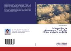 Borítókép a  Introduction to Atmospheric Physics for Under graduate students - hoz