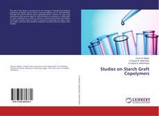 Studies on Starch Graft Copolymers的封面