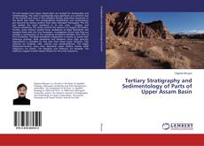 Couverture de Tertiary Stratigraphy and Sedimentology of Parts of Upper Assam Basin