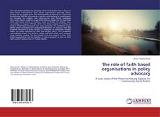 Buchcover von The role of faith based organisations in policy advocacy