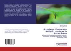 Capa do livro de Artemisinin–Piperaquine (Artiquic) resistance in Senner-Sudan