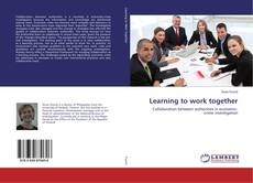 Copertina di Learning to work together