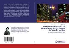 Обложка Essays on Urbanism: City Planning and Urban Design in Transformation