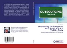 Bookcover of Outsourcing FM Funtions of DPW South Africa: A Viability Study