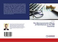 Couverture de The Macroeconomic Effects of Remittances in the WB Countries