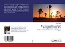 Bookcover of Democratic Republic of Congo Resource War