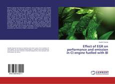 Couverture de Effect of EGR on performance and emission in CI engine fuelled with Bl
