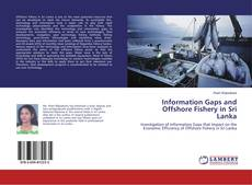 Обложка Information Gaps and Offshore Fishery in Sri Lanka