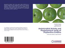 Capa do livro de Antimicrobial Activity and Phytochemical study of Phyllanthus Emblica