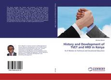 Bookcover of History and Development of TVET and HRD in Kenya