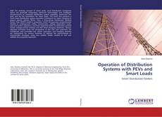 Copertina di Operation of Distribution Systems with PEVs and Smart Loads