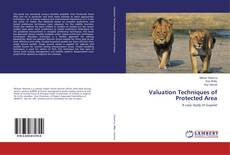 Bookcover of Valuation Techniques of Protected Area