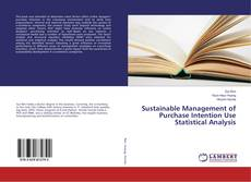Bookcover of Sustainable Management of Purchase Intention Use Statistical Analysis