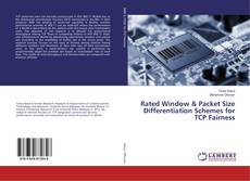 Bookcover of Rated Window & Packet Size Differentiation Schemes for TCP Fairness