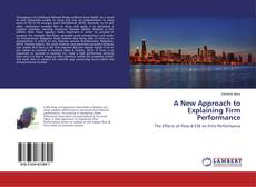 Copertina di A New Approach to Explaining Firm Performance
