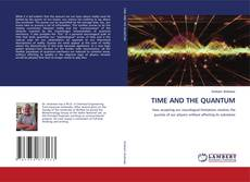 Bookcover of TIME AND THE QUANTUM