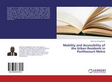 Couverture de Mobility and Accessibility of the Urban Residents in PortHacourt Metro