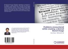 Bookcover of Problems encountered while creating a desired Brand Image