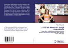 Bookcover of Study on Medical College Library Users