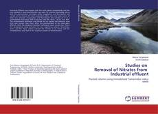 Bookcover of Studies on Removal of Nitrates from Industrial effluent