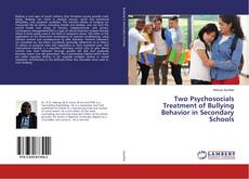 Couverture de Two Psychosocials Treatment of Bullying Behavior in Secondary Schools