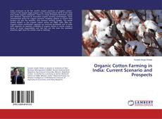 Обложка Organic Cotton Farming in India: Current Scenario and Prospects