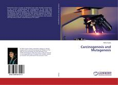 Bookcover of Carcinogenesis and Mutagenesis