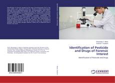Couverture de Identification of Pesticide and Drugs of Forensic Interest