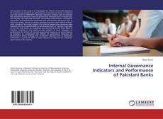 Bookcover of Internal Governance Indicators and Performance of Pakistani Banks