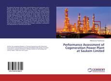Couverture de Performance Assessment of Cogeneration Power Plant at Saukem Limited
