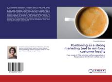 Capa do livro de Positioning as a strong marketing tool to reinforce customer loyalty