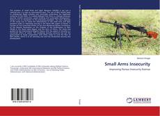 Bookcover of Small Arms Insecurity