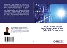 Capa do livro de Effect of Electric-Field Annealing on P3HT:PCBM Solar Cell Performance