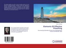 Bookcover of Elements Of Effective Preaching