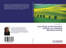Portada del libro de Case Study of 3D Animation Lecturers on adopting Blended Learning