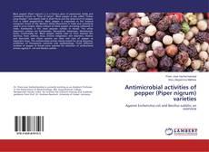 Portada del libro de Antimicrobial activities of pepper (Piper nigrum) varieties