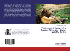 Bookcover of The Economic Impact of a Tourism Attraction - Limbe Wildlife Centre