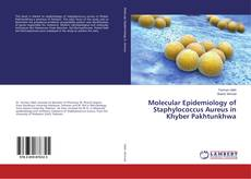 Capa do livro de Molecular Epidemiology of Staphylococcus Aureus in Khyber Pakhtunkhwa